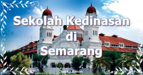 5 Sekolah Kedinasan di Semarang dengan Masa Depan Cerah