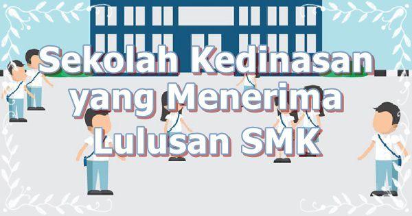 5 Sekolah Kedinasan yang Menerima Lulusan SMK