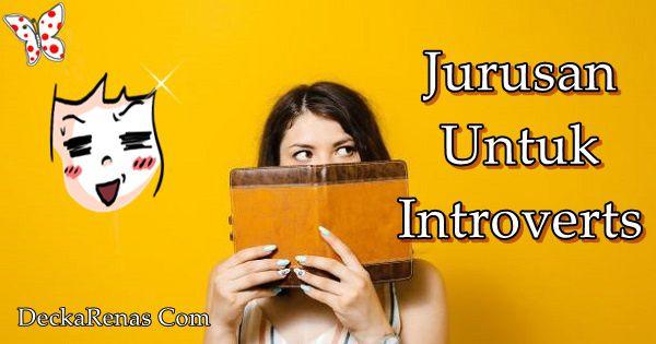 jurusan untuk introvert