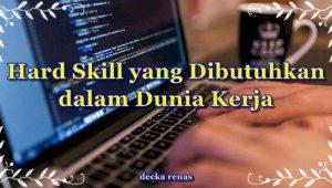 Berbagai-Contoh-Hard-Skill-yang-Dibutuhkan-dalam-Dunia-Kerja